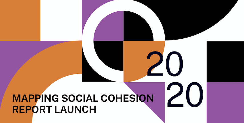 2020 Mapping Social Cohesion Report Out Now