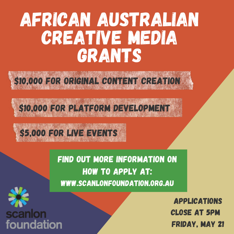 Grant Round Now Open: African Australian Creative Media Support Grants